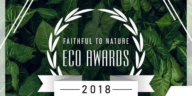 Faithful to Nature Eco Awards: NOMINEES