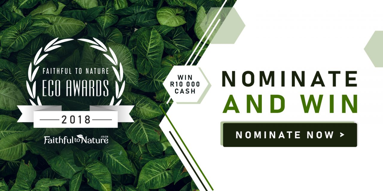 ANNOUNCING: Faithful to Nature Eco Awards