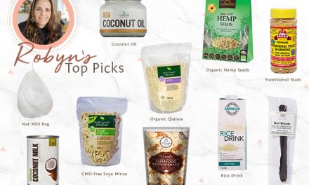 Robyn's Vegan Food Journey + Top 10 Essentials