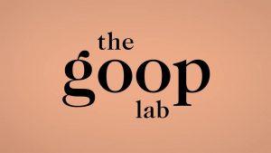 The Goop Lab